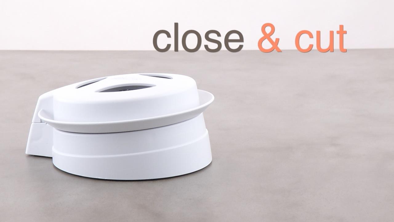 Close & Cut